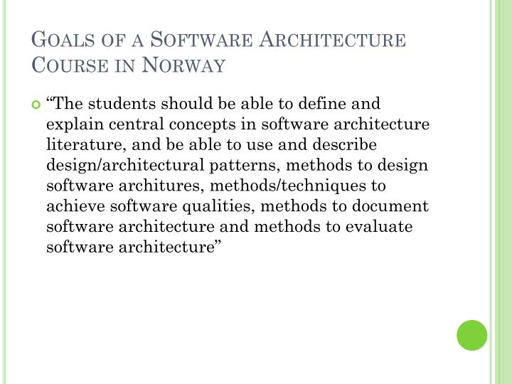 Goals of a Software Architecture Course in Norway