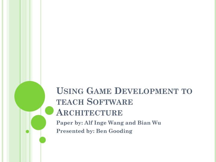 Using game development to teach software architecture