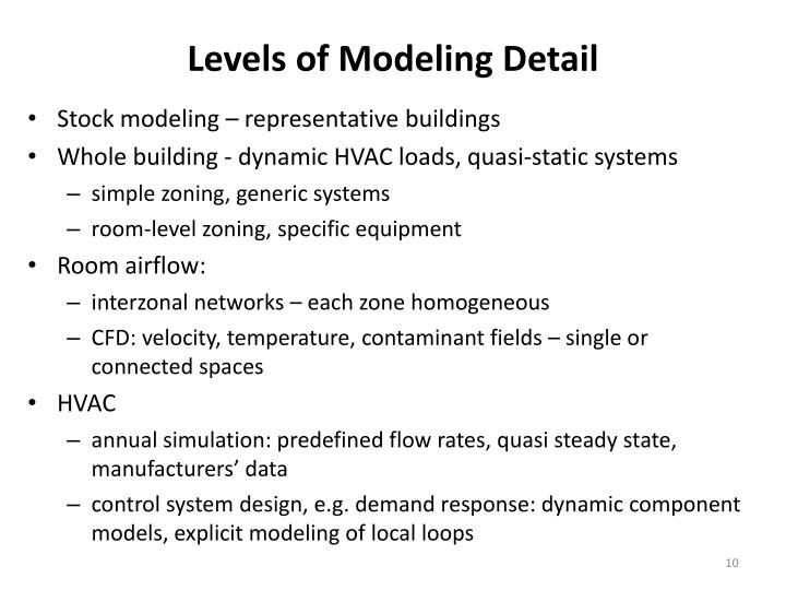 Levels of Modeling Detail