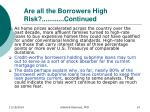 are all the borrowers high risk continued2