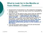what to look for in the months or years ahead continued1