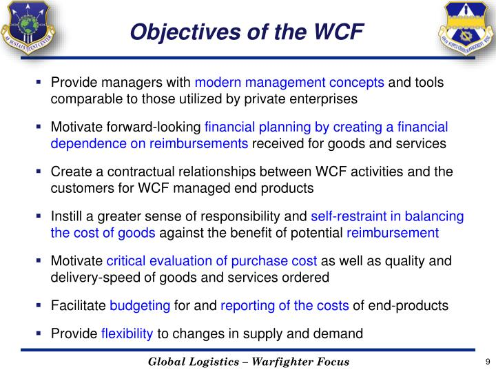 Objectives of the WCF