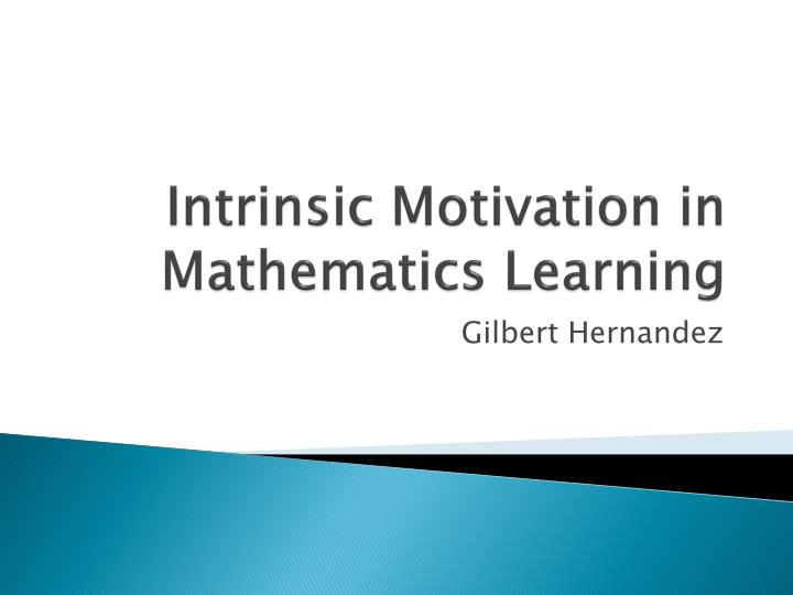 Intrinsic motivation in mathematics learning
