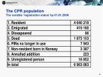 the cpr population the variable registration status by 01 01 2006