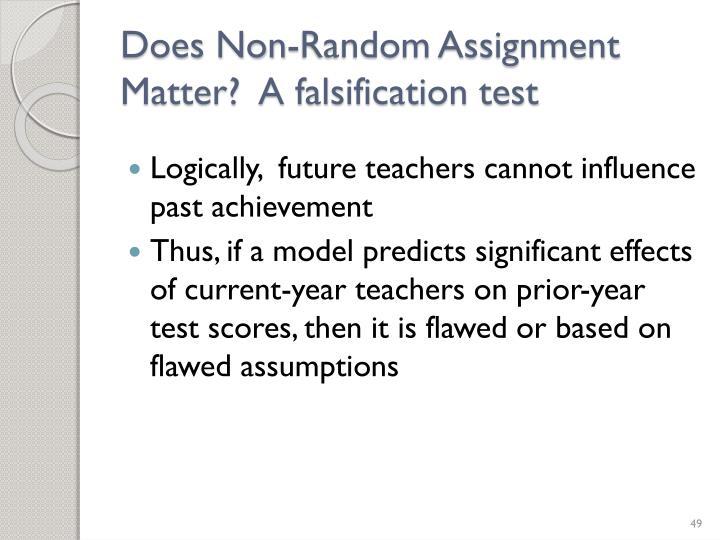 Does Non-Random Assignment Matter?  A falsification test