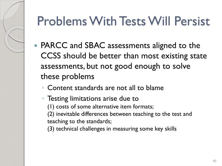 Problems With Tests Will Persist