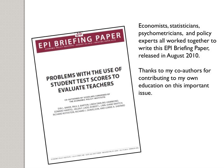 Economists, statisticians, psychometricians,  and policy experts all worked together to write this E...