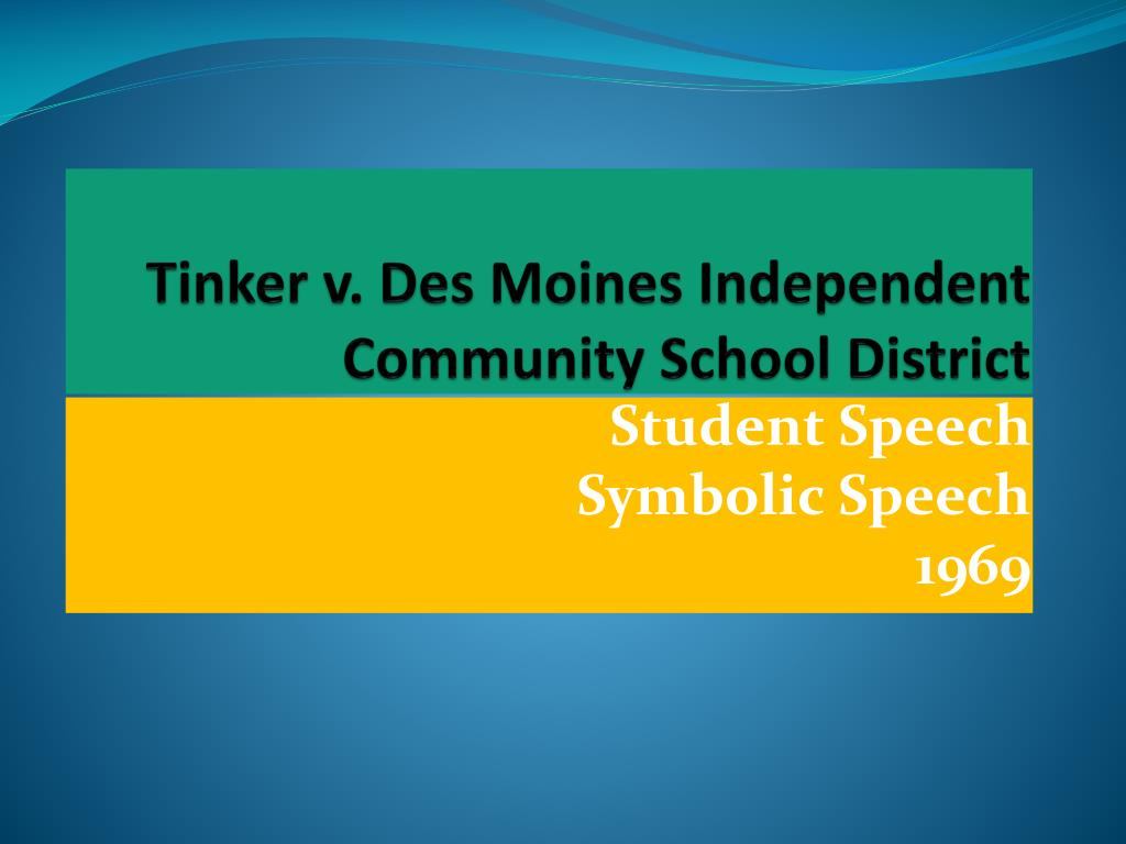 tinker v des moines independent community school district summary