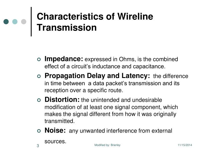 Characteristics of wireline transmission