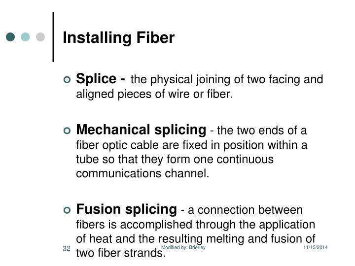 Installing Fiber