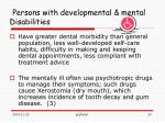 persons with developmental mental disabilities