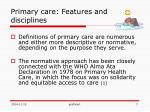 primary care features and disciplines