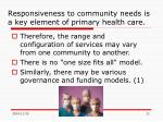 responsiveness to community needs is a key element of primary health care