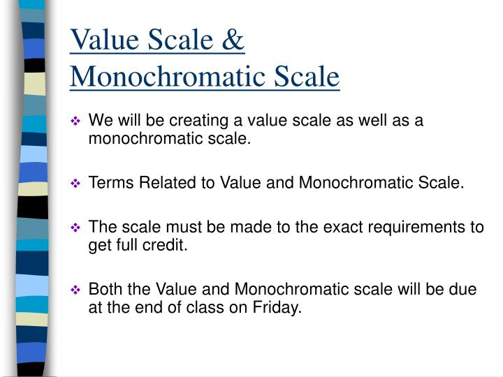 value scale monochromatic scale n.