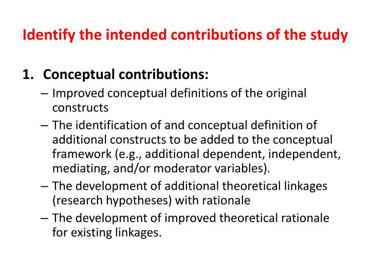 Identify the intended contributions of the study