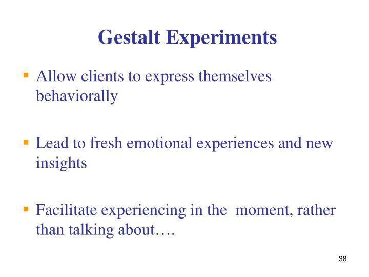 Gestalt Experiments