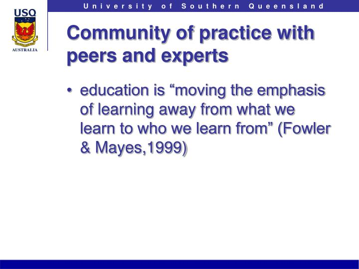 Community of practice with peers and experts