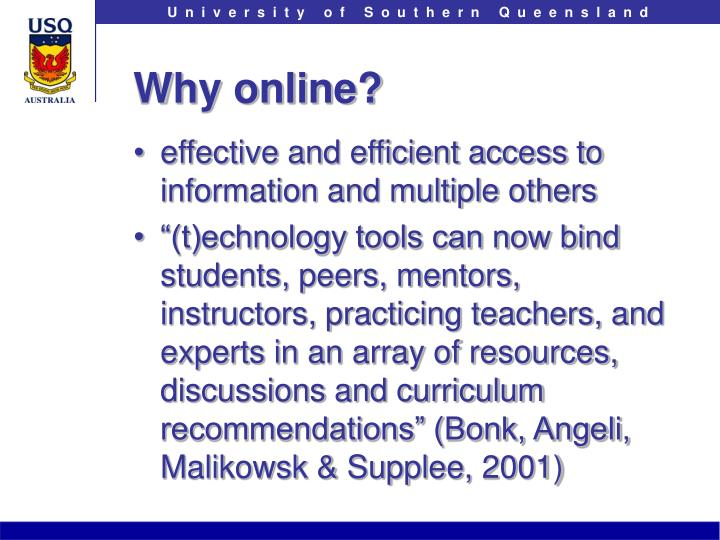 Why online?