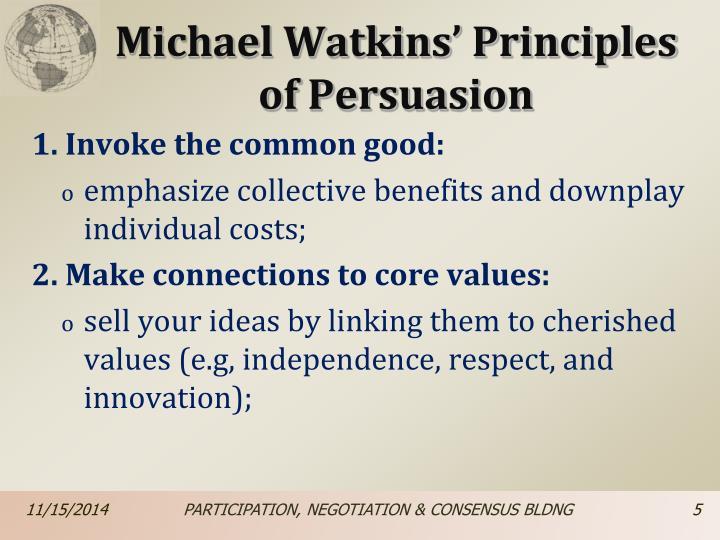 Michael Watkins' Principles of Persuasion