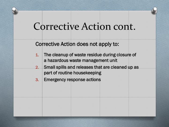 Corrective Action cont.