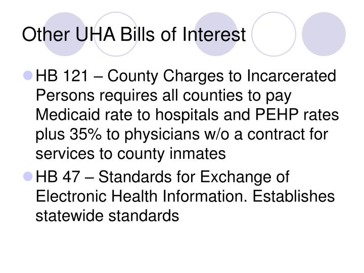 Other UHA Bills of Interest