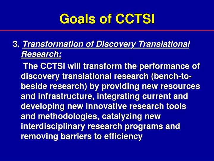 Goals of CCTSI