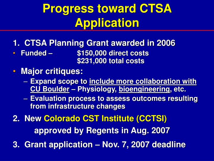 Progress toward CTSA Application