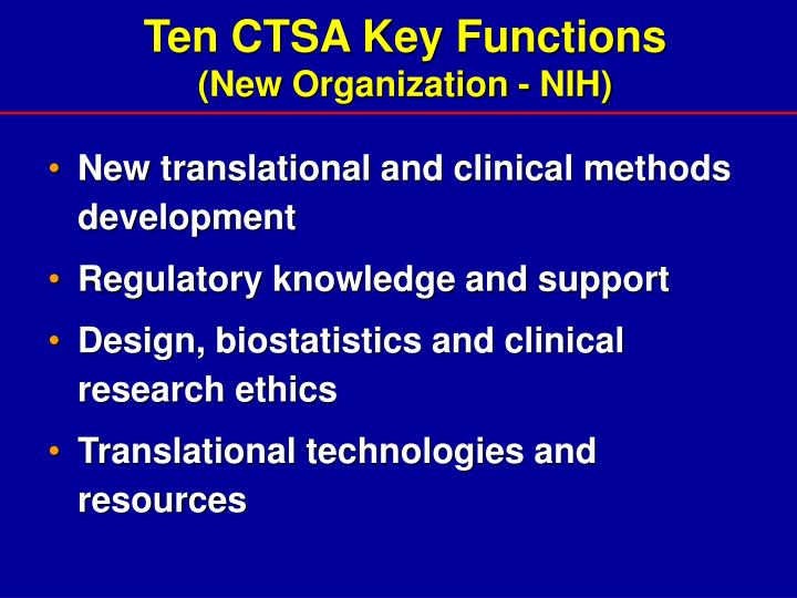 Ten CTSA Key Functions