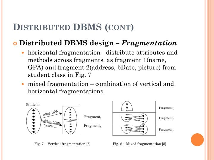 Distributed DBMS (cont)