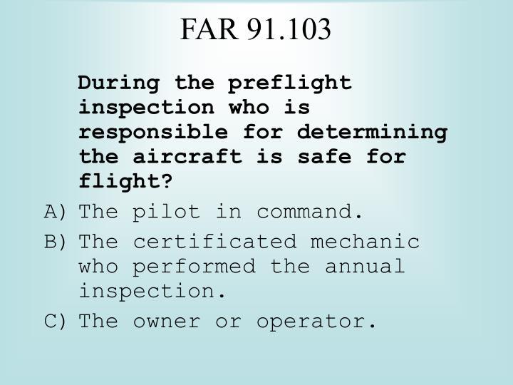 FAR 91.103