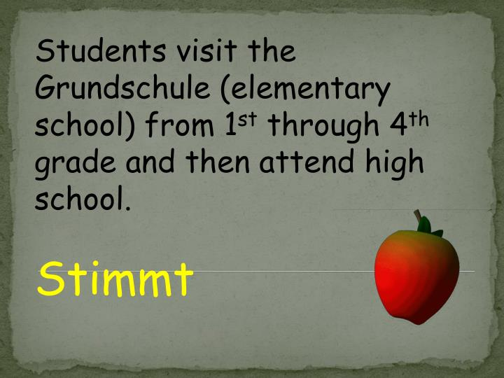 Students visit the Grundschule (elementary school) from 1