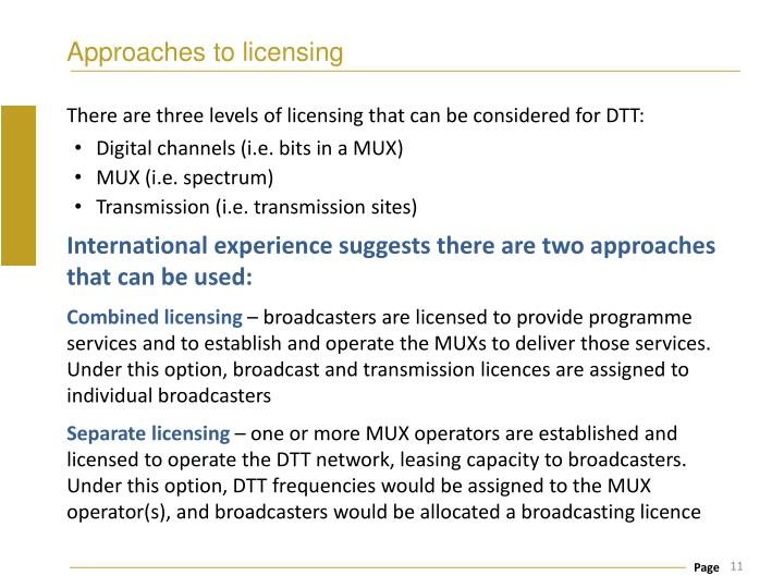 Approaches to licensing