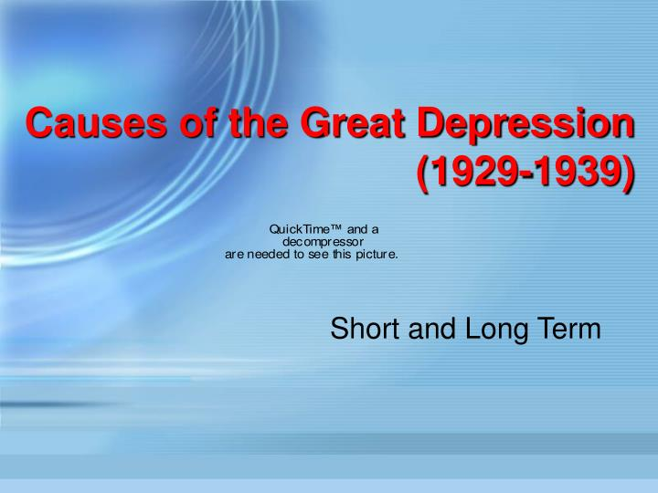 an introduction to the causes and legacies of the great depression