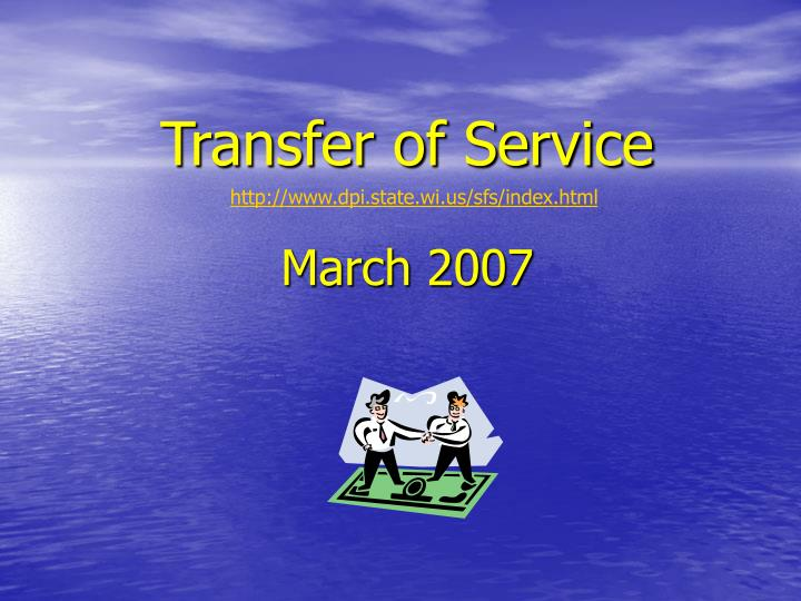 transfer of service march 2007 n.