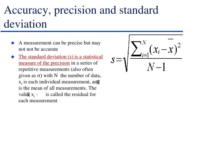 Accuracy, precision and standard deviation