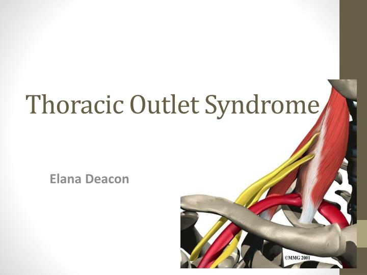 Ppt Thoracic Outlet Syndrome Powerpoint Presentation Id6645766