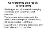 convergence as a result in long term
