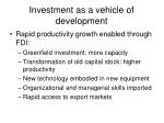 investment as a vehicle of development