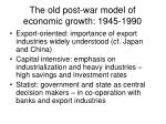 the old post war model of economic growth 1945 1990