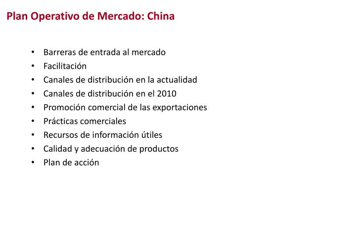 Plan Operativo de Mercado: China