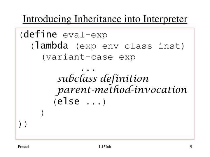 Introducing Inheritance into Interpreter