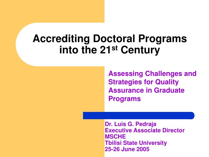 Accrediting doctoral programs into the 21 st century