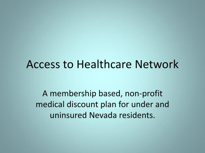 Access to healthcare network