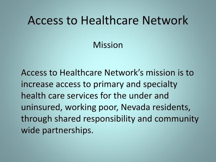 Access to healthcare network1