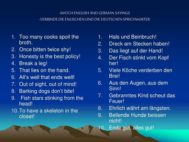 Match english and german sayings verbinde die enlischen und die deutschen sprichw rter