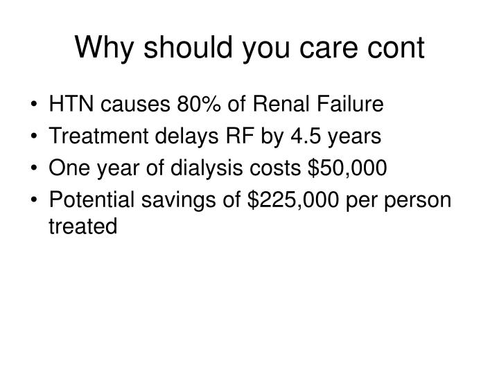 Why should you care cont