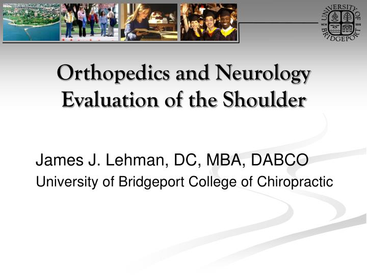 orthopedics and neurology evaluation of the shoulder n.