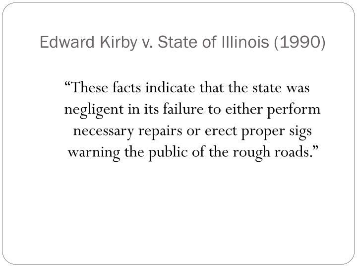 Edward Kirby v. State of Illinois (1990)