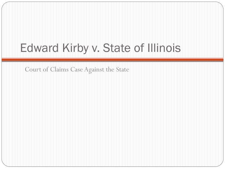 Edward Kirby v. State of Illinois
