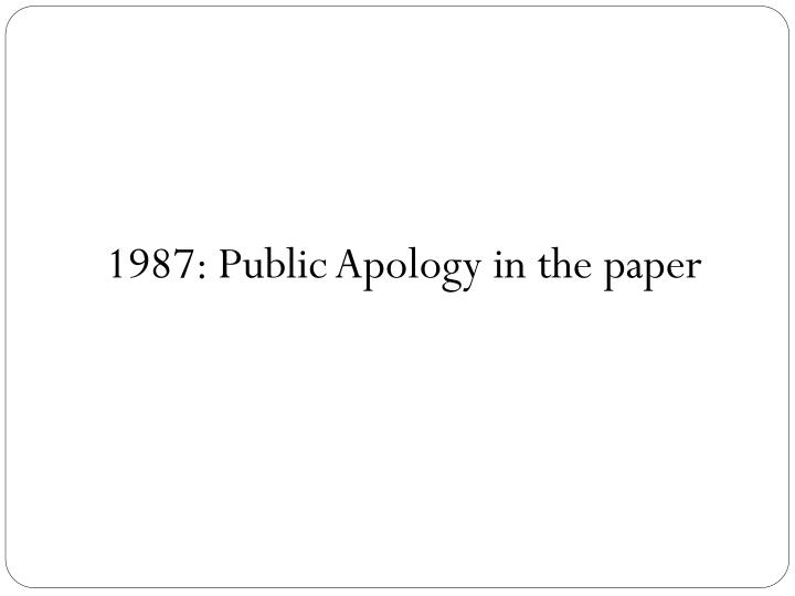1987: Public Apology in the paper